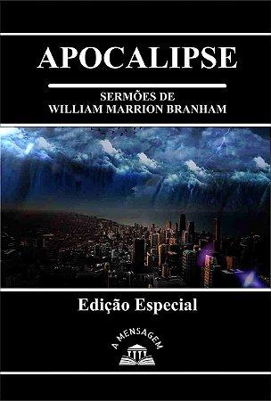 Livro - Série Apocalipse por William Marrion Branham