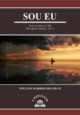 Livro - Mensagem Sou Eu - William Marrion Branham