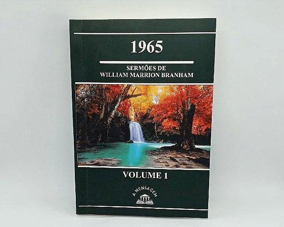 Livro Vol 1 - Série 1965 Sermões de William Marrion Branham