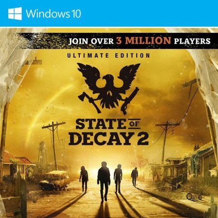 State of Decay 2: Ultimate Edition (Windows Store)