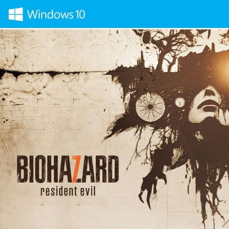 RESIDENT EVIL 7 (Windows Store)