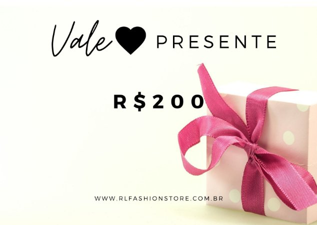 Vale Presente R$200