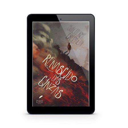 Renascido das Cinzas - Guilherme Crepaldi (E-Book)