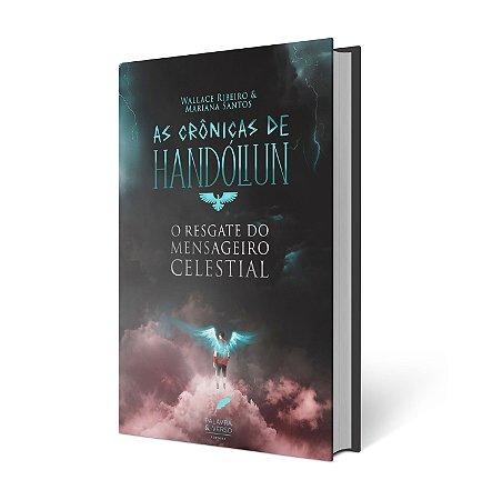 As Crônicas de Handóliun - Wallace Ribeiro & Mariana Santos