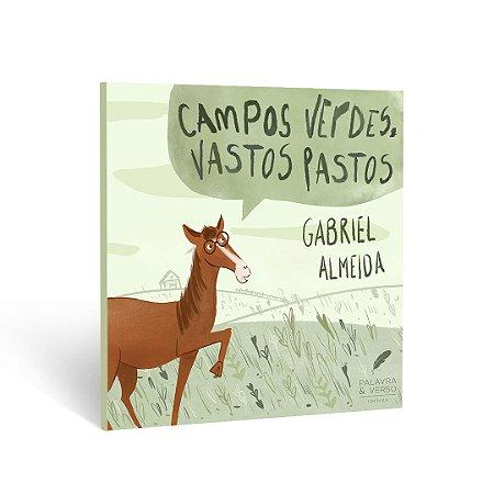 Campos Verdes, Vastos Pastos - Gabriel Almeida