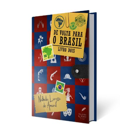 De volta para o Brasil | Volume 2 - Nathália Laryssa do Amaral