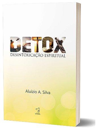 DETOX - DESINTOXICAÇÃO ESPIRITUAL