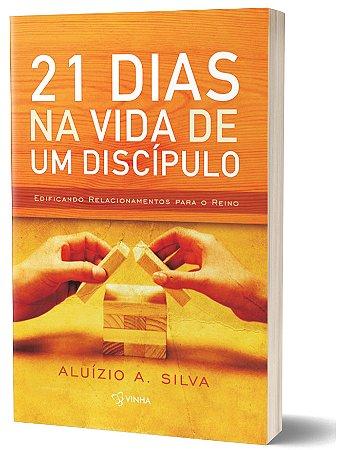 21 DIAS NA VIDA DE UM DISCÍPULO