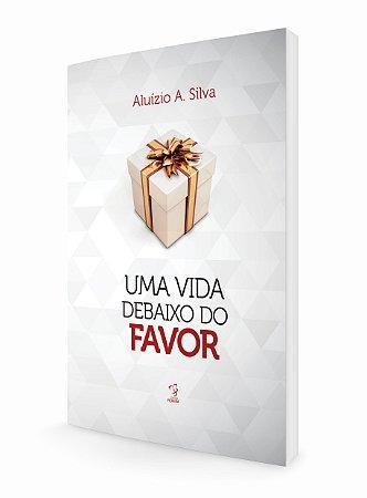 UMA VIDA DEBAIXO DO FAVOR