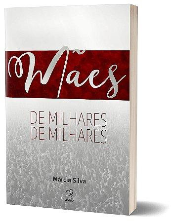 MÃE DE MILHARES DE MILHARES