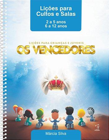 APOSTILA DE CULTO - OS VENCEDORES 2 A 12 ANOS