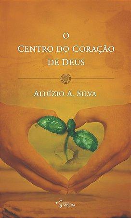 O CENTRO DO CORAÇÃO DE DEUS