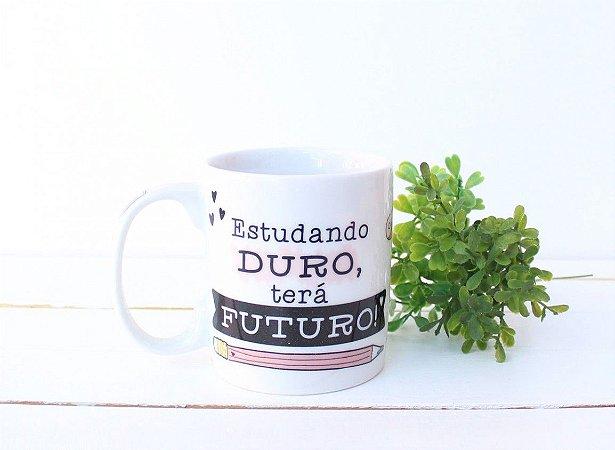 """Caneca """"Estudando Duro"""""""