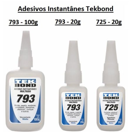 Adesivos Instantâneos TekBond (Vendidos separadamente)