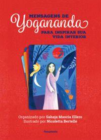 MENSAGENS DE YOGANANDA - YOGANANDA, PARAMHANSA