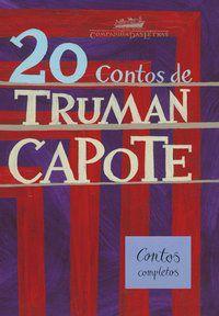 20 CONTOS DE TRUMAN CAPOTE - CAPOTE, TRUMAN