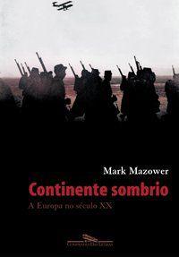 CONTINENTE SOMBRIO - MAZOWER, MARK