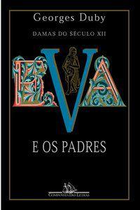 EVA E OS PADRES - DUBY, GEORGES