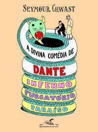 A DIVINA COMÉDIA DE DANTE - CHWAST, SEYMOUR