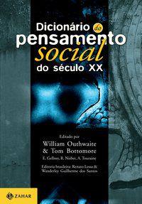 DICIONÁRIO DO PENSAMENTO SOCIAL DO SÉCULO XX -