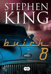 BUICK 8 - KING, STEPHEN