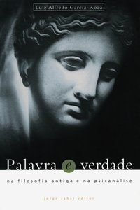PALAVRA E VERDADE - GARCIA-ROZA, LUIZ ALFREDO