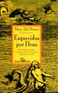ESQUECIDOS POR DEUS - PRIORE, MARY DEL