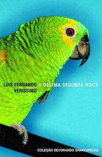 A DÉCIMA SEGUNDA NOITE - VERISSIMO, LUIS FERNANDO