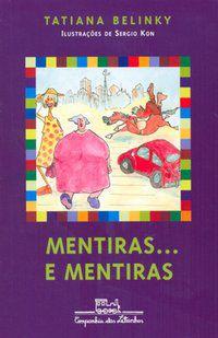 MENTIRAS... E MENTIRAS - BELINKY, TATIANA