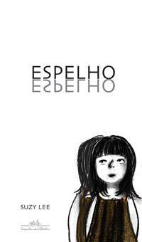 ESPELHO (NOVA EDIÇÃO) - LEE, SUZY