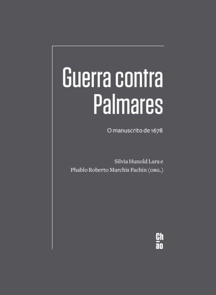 GUERRA CONTRA PALMARES (PRÉ-VENDA) -