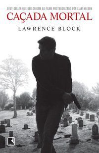 CAÇADA MORTAL - BLOCK, LAWRENCE