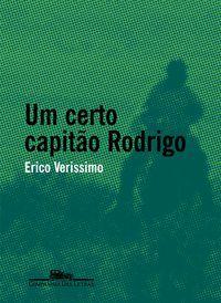 UM CERTO CAPITÃO RODRIGO - VERISSIMO, ERICO