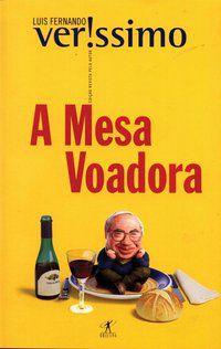 A MESA VOADORA - VERISSIMO, LUIS FERNANDO
