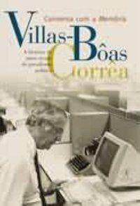 CONVERSA COM A MEMÓRIA - CORRÊA, VILLAS-BÔAS