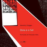 DORA E O SOL - STIGGER, VERONICA