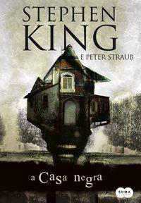 A CASA NEGRA - KING, STEPHEN