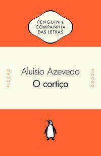 O CORTIÇO - AZEVEDO, ALUÍSIO