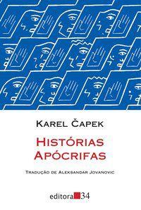 HISTÓRIAS APÓCRIFAS - CAPEK, KAREL