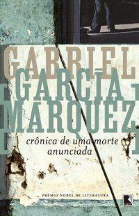 CRÔNICA DE UMA MORTE ANUNCIADA - MÁRQUEZ, GABRIEL GARCÍA