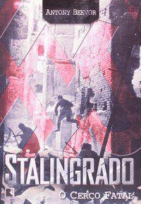 STALINGRADO - BEEVOR, ANTONY
