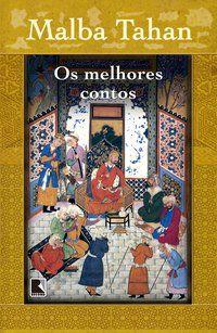 OS MELHORES CONTOS - TAHAN, MALBA