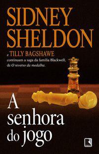 A SENHORA DO JOGO - SHELDON, SIDNEY