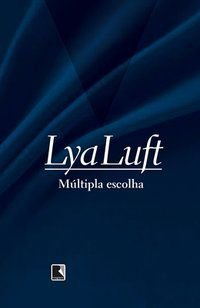 MÚLTIPLA ESCOLHA - LUFT, LYA