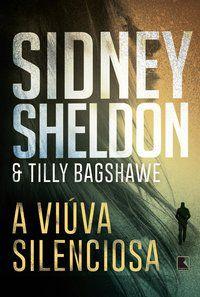 A VIÚVA SILENCIOSA - SHELDON, SIDNEY