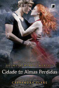CIDADE DAS ALMAS PERDIDAS (VOL.5 OS INSTRUMENTOS MORTAIS) - VOL. 5 - CLARE, CASSANDRA