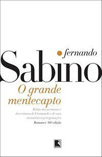 O GRANDE MENTECAPTO - SABINO, FERNANDO