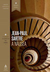 A NÁUSEA - SARTRE, JEAN-PAUL