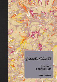 OS CINCO PORQUINHOS - CHRISTIE, AGATHA