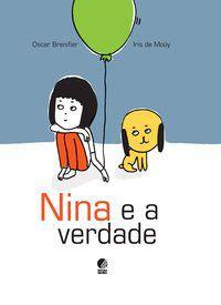 NINA E A VERDADE - BRENIFIER, OSCAR